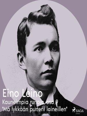"""cover image of Kauneimpia runoja, osa 9 """"Mä lykkään purteni laineillen"""""""