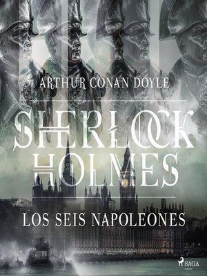 cover image of Los seis Napoleones--Dramatizado