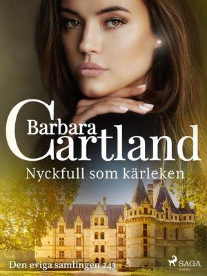 cover image of Nyckfull som kärleken