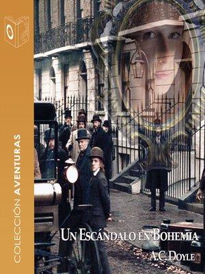 cover image of Un escándalo en Bohemia--Dramatizado