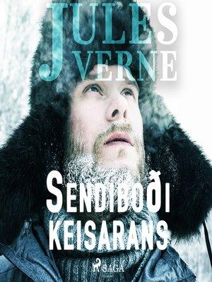 cover image of Sendiboði keisarans