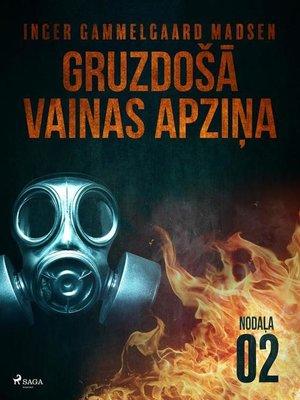 cover image of Gruzdošā vainas apziņa— 2.nodaļa