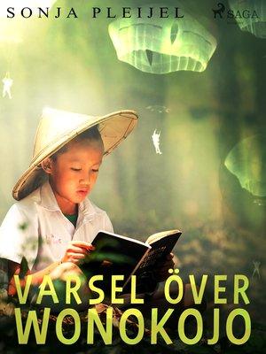 cover image of Varsel över Wonokojo