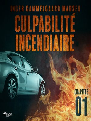 cover image of Culpabilité incendiaire--Chapitre 1