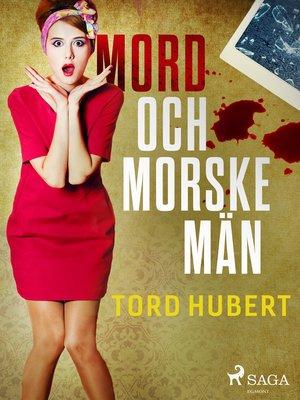 cover image of Mord och morske män