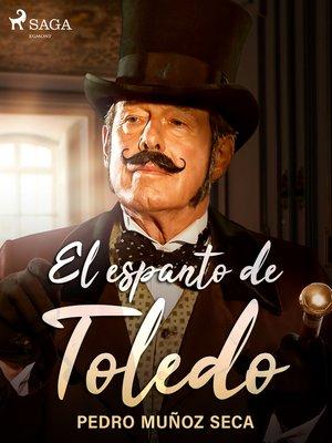 cover image of El espanto de Toledo
