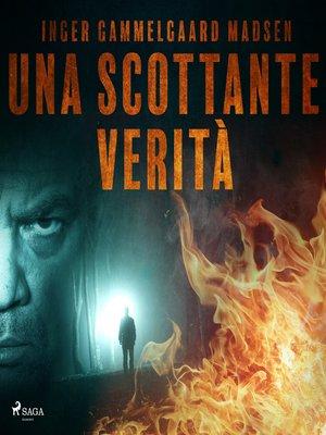 cover image of Una scottante verità
