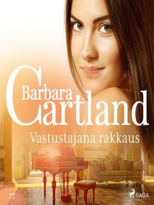 cover image of Vastustajana rakkaus