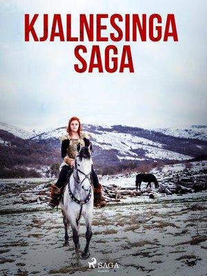 cover image of Kjalnesinga saga