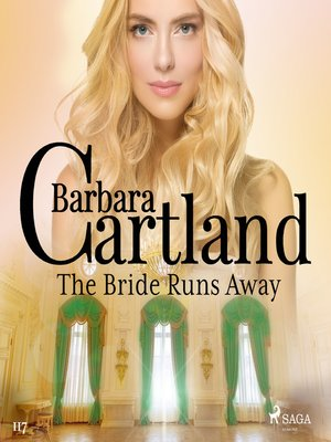 cover image of The Bride Runs Away (Barbara Cartland's Pink Collection 117)