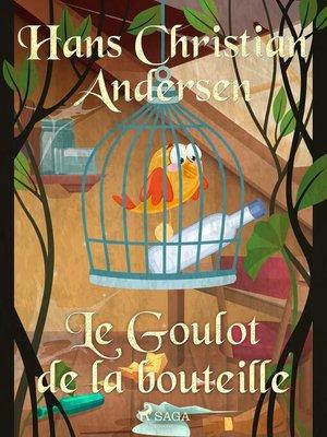 cover image of Le Goulot de la bouteille