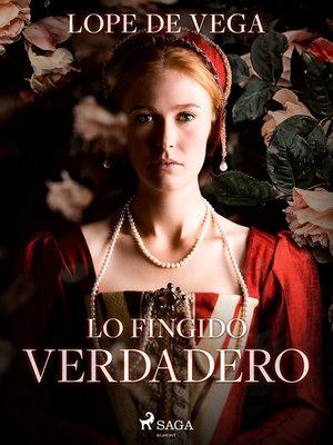 cover image of Lo fingido verdadero