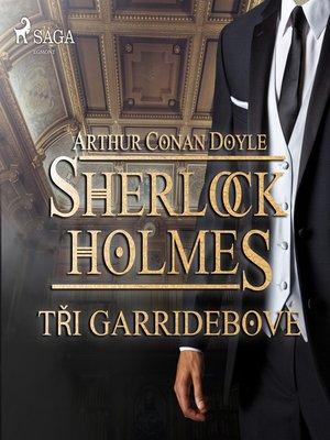 cover image of Tři Garridebové