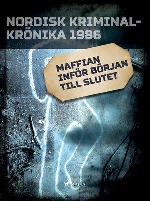 cover image of Maffian inför början till slutet