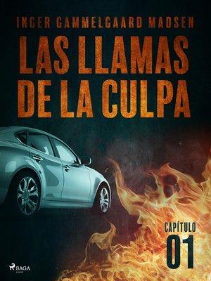 cover image of Las llamas de la culpa--Capítulo 1