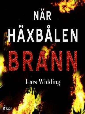 cover image of När häxbålen brann