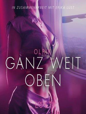 cover image of Ganz weit oben