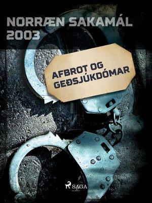 cover image of Afbrot og geðsjúkdómar