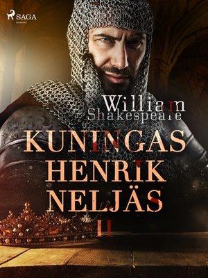 cover image of Kuningas Henrik Neljäs II