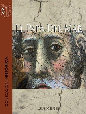 cover image of El papa del mar