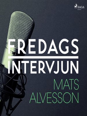 cover image of Fredagsintervjun--Mats Alvesson