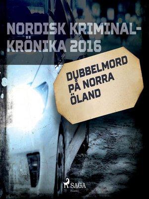 cover image of Dubbelmord på norra Öland