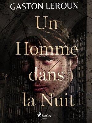 cover image of Un Homme dans la Nuit