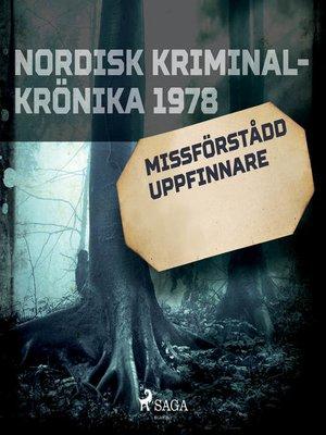 cover image of Missförstådd uppfinnare