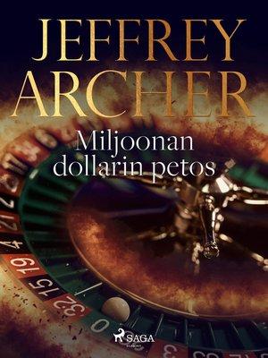 cover image of Miljoonan dollarin petos