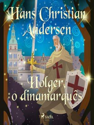 cover image of Holger, o dinamarquês