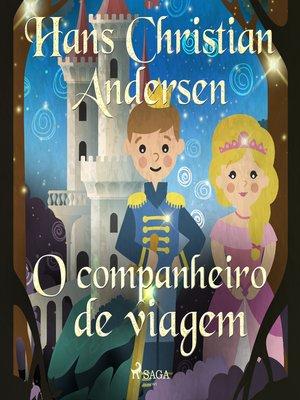 cover image of O companheiro de viagem