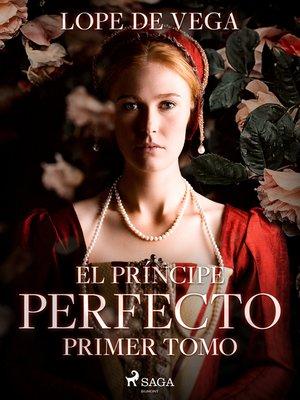 cover image of El príncipe Perfecto. Primer tomo