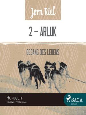 cover image of Gesang des Lebens, Folge 2