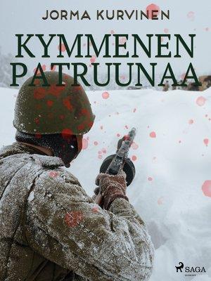 cover image of Kymmenen patruunaa
