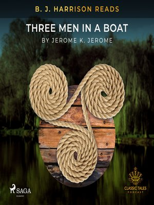 cover image of B. J. Harrison Reads Three Men in a Boat