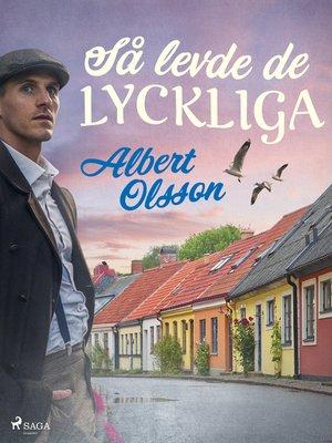 cover image of Så levde de lyckliga