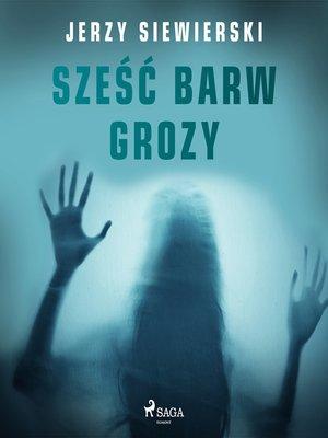 cover image of Sześć barw grozy