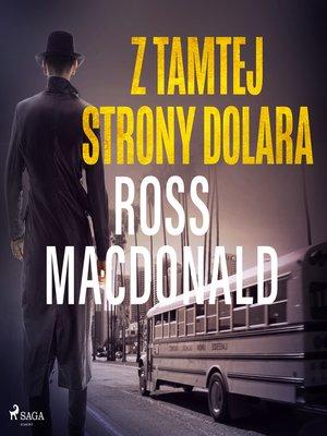 cover image of Z tamtej strony dolara