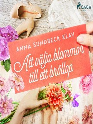 cover image of Att välja blommor till ett bröllop
