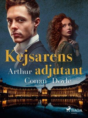 cover image of Kejsarens adjutant