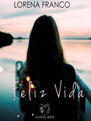 cover image of Feliz Vida