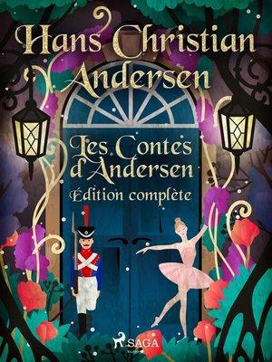 cover image of Les Contes d'Andersen--Édition complète