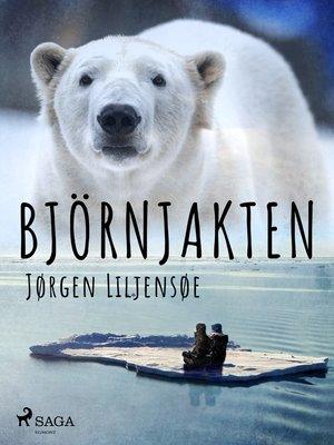 cover image of Björnjakten