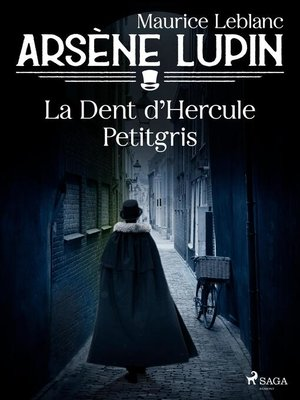 cover image of Arsène Lupin — La Dent d'Hercule Petitgris