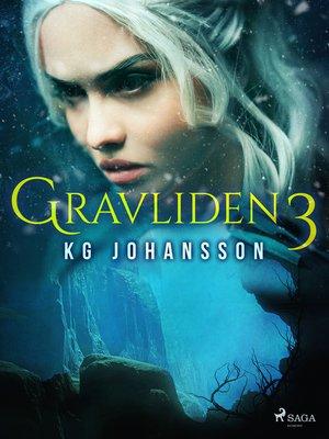cover image of Gravliden 3
