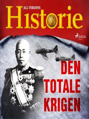 cover image of Den totale krigen