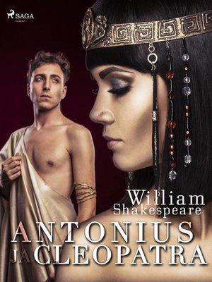 cover image of Antonius ja Cleopatra