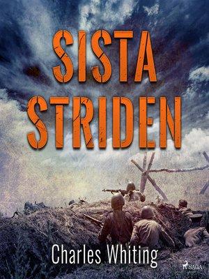 cover image of Sista striden