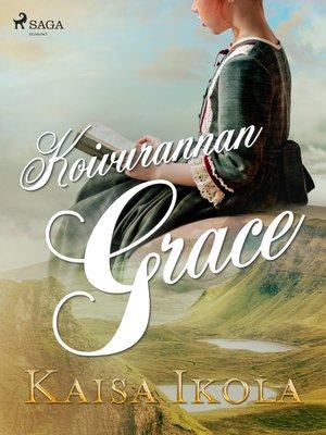 cover image of Koivurannan Grace