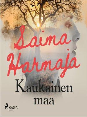 cover image of Kaukainen maa